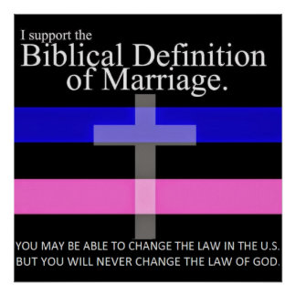I Support The Biblical Definition Of Marriage Poster