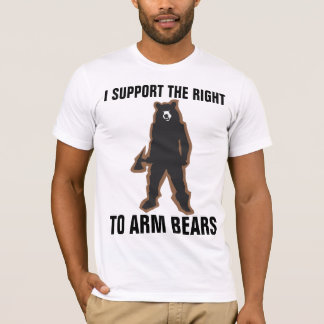 I SUPPORT THE RIGHT TO ARM BEARS funny T-Shirts
