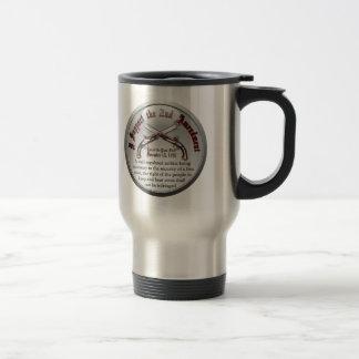 I Support the Second Amendment Travel Mug