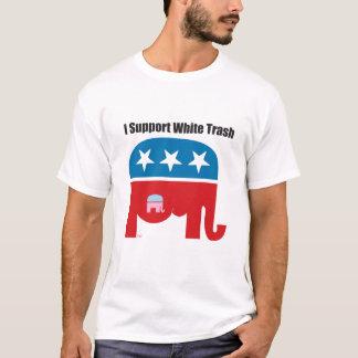 I support White Trash T-Shirt