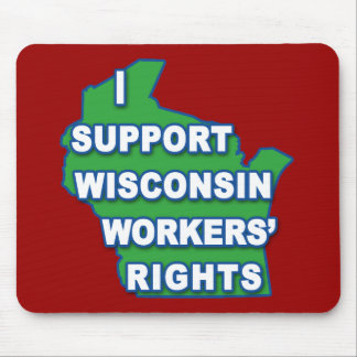 I SUPPORT WISCONSIN Workers Rights Mouse Pad