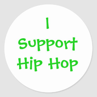 I SupportHip Hop Classic Round Sticker