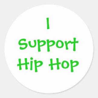 I SupportHip Hop Round Sticker