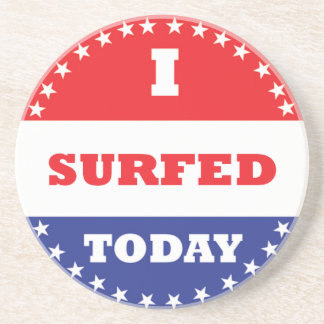 I Surfed Today Coaster