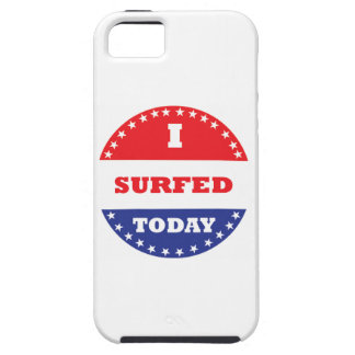 I Surfed Today iPhone 5 Cover