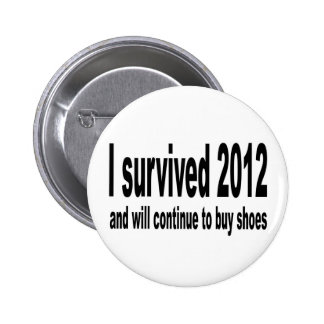 """I Survived 2012"" Buttons. 2 Inch Round Button"
