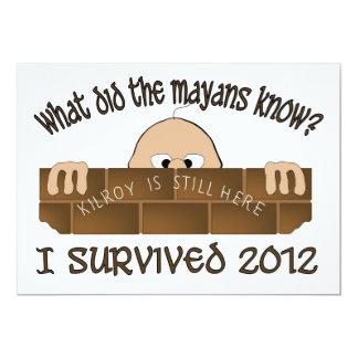 """I Survived 2012"" Invitations. 5"" X 7"" Invitation Card"