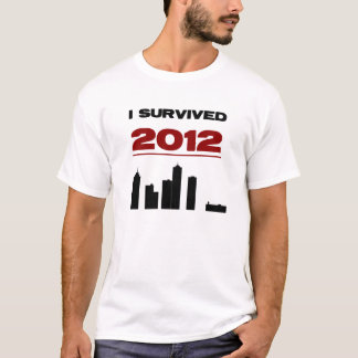 I SURVIVED 2012. T-Shirt