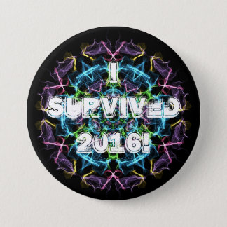I survived 2016! 3 inch round button