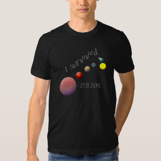I Survived 21 May 2011 Planetary Alignment Rapture Tees