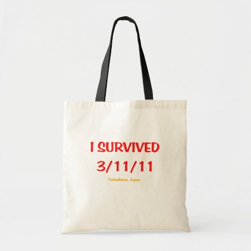 I Survived 3/11/11 (March 11, 2011) Bags