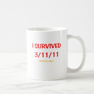 I Survived 3/11/11 (March 11, 2011) Basic White Mug