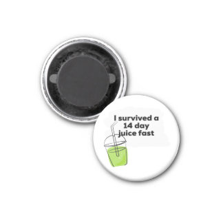 I survived a 14 day Juice Fast Funny Healthy Vegan Magnet