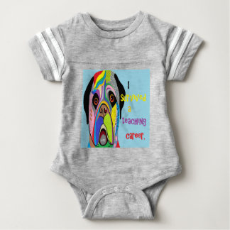 I Survived a Teaching Career Baby Bodysuit