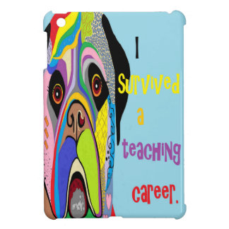 I Survived a Teaching Career iPad Mini Cover