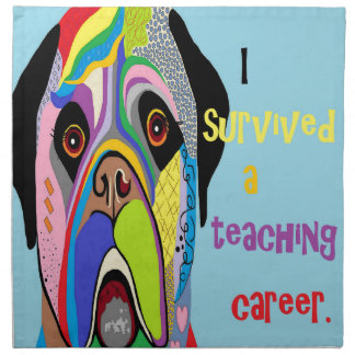 I Survived a Teaching Career Napkin
