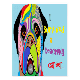 I Survived a Teaching Career Postcard