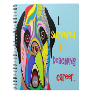 I Survived a Teaching Career Spiral Notebook