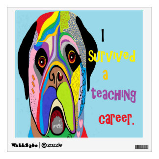 I Survived a Teaching Career Wall Decal