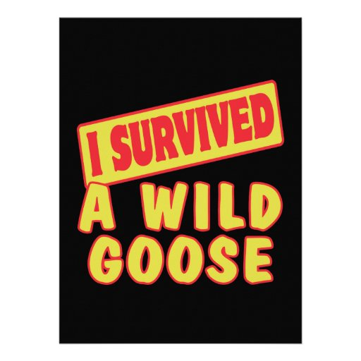 I SURVIVED A WILD GOOSE PERSONALIZED INVITE