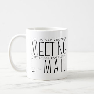 I Survived Another Meeting Typography Coffee Mug