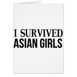 I Survived Asian Girls Card