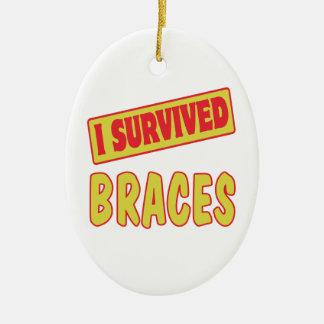 I SURVIVED BRACES CERAMIC OVAL ORNAMENT