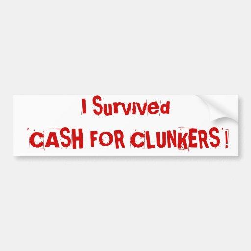 i survived 39 cash for clunkers 39 bumper sticker zazzle. Black Bedroom Furniture Sets. Home Design Ideas