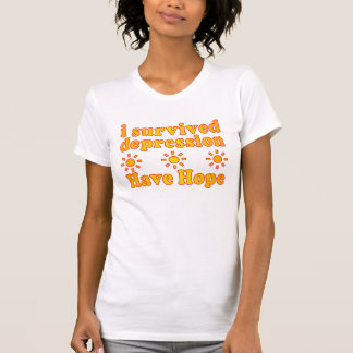 I Survived Depression - Have Hope - Inspire Faith T-Shirt