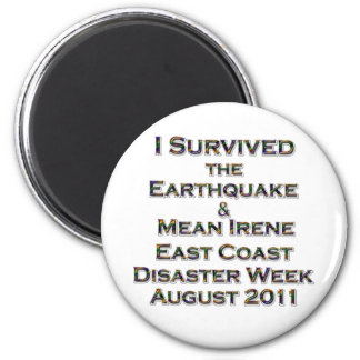 I Survived Earthquake & Hurricane Irene colorful Magnet