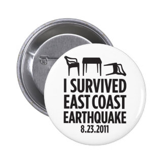 I Survived East Coast Earthquake 2 Inch Round Button