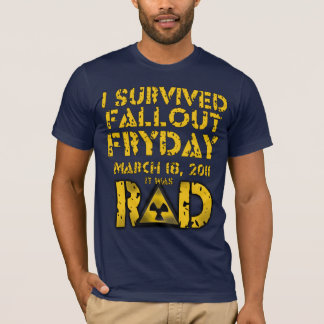 I Survived Fallout Fryday T-Shirt