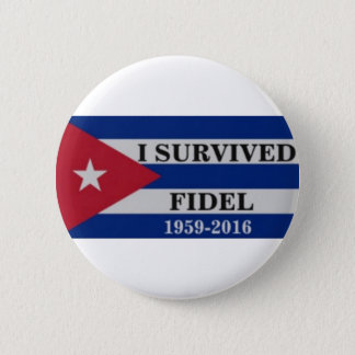 I survived Fidel 2 Inch Round Button