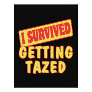 I SURVIVED GETTING TAZED FLYER DESIGN