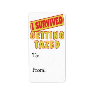 I SURVIVED GETTING TAZED ADDRESS LABEL