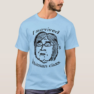I Survived Helen Vendler's Whitman Class T-Shirt