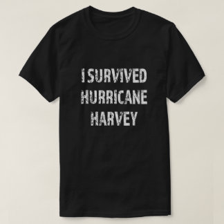 I survived Hurricane Harvey mens Texas Shirt