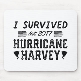 I Survived Hurricane Harvey Mouse Pad