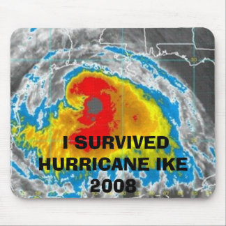 I SURVIVED HURRICANE IKE 2008 MOUSEPAD