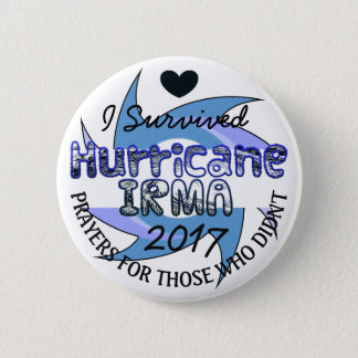 I Survived Hurricane IRMA 2017 Prayers Button