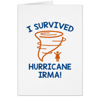 I Survived Hurricane Irma Card