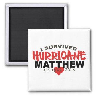 I Survived Hurricane Matthew October 2016 Square Magnet