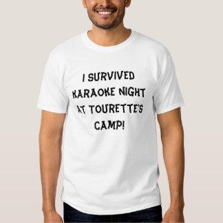 I survived karaoke night at Tourette's Camp! T-shirts