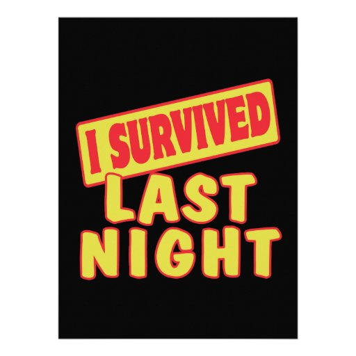 I SURVIVED LAST NIGHT CUSTOM ANNOUNCEMENTS