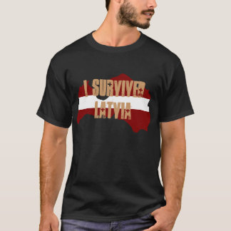 I SURVIVED LATVIA T-Shirt