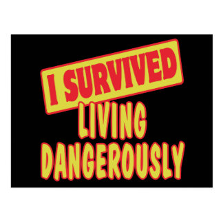 I SURVIVED LIVING DANGEROUSLY POSTCARD