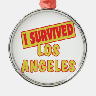 I SURVIVED LOS ANGELES LA METAL ORNAMENT