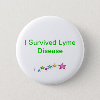 I Survived Lyme Disease 2 Inch Round Button