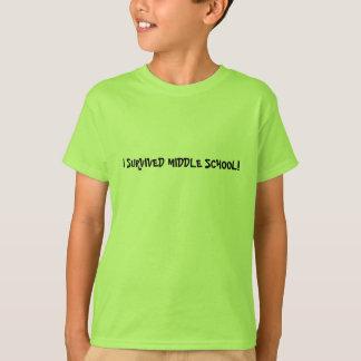 I SURVIVED MIDDLE SCHOOL - shirt