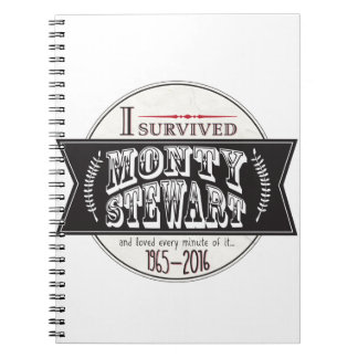 I Survived Monty Stewart... Spiral Note Book